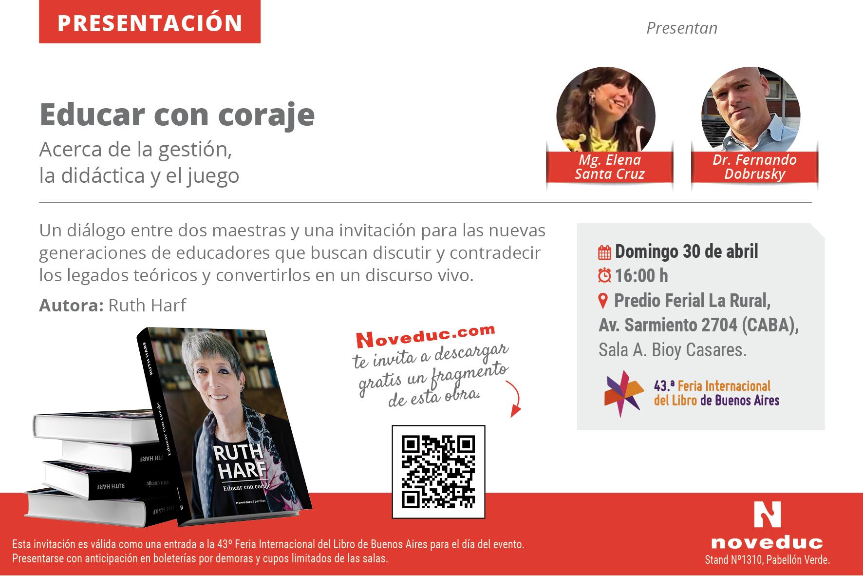 Ruth Harf presenta su libro «Educar con coraje». Te esperamos en la Feria del Libro!